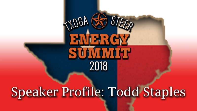 STEER Energy Summit 2018 Featured Todd Staples TXOGA